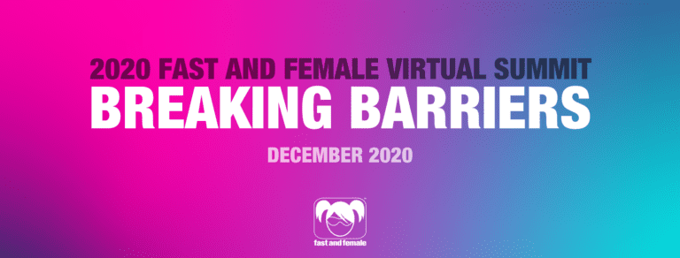 2020 Fast and Female Virtual Summit